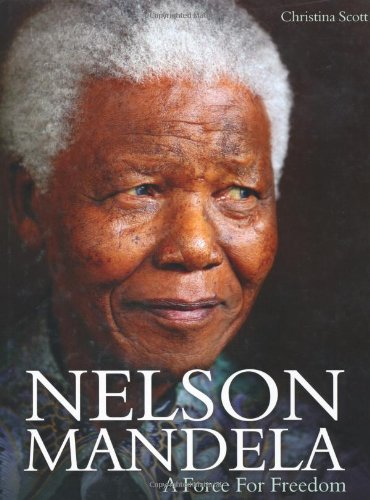 Nelson Mandela: A Force for Freedom, Book Cover