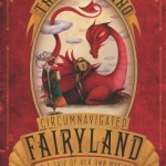 The Girl Who Circumvented Fairland in a Boat of Her Own Making, Book Cover