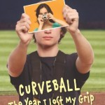 Curveball-The Year I Lost My Grip, Book Cover