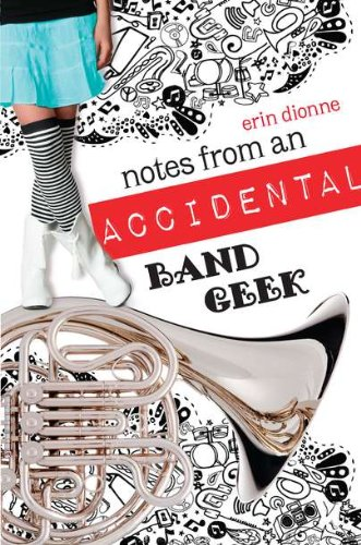 Book Cover: Notes from an Accidental Band Geek