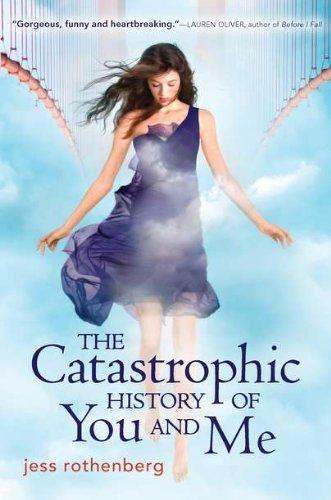 The Catastrophic History of You and Me, Book Cover