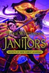 Janitors - Secrets of the New Forest Academy, Book Cover