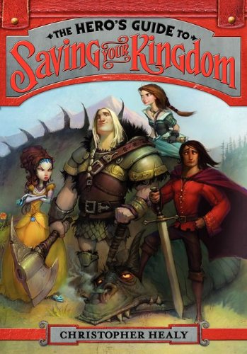A Hero's Guide to Saving Your Kingdom, Book Cover