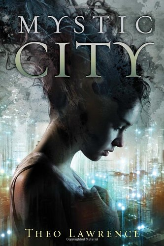 Mystic City, Book Cover