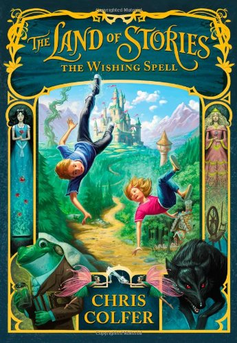 The Land of Stories: The Wishing Spell, Book Cover