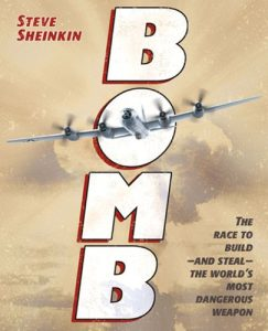 Bomb: The Race to Build--and Steal--the World's Most Dangerous Weapon, Book Cover