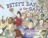 Betsy&#039;s Day at the Game, Book Cover