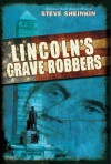 Lincoln&#039;s Grave Robbers, Book Cover
