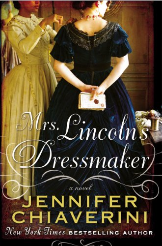 Mrs. Lincoln's Dressmaker, Book Cover