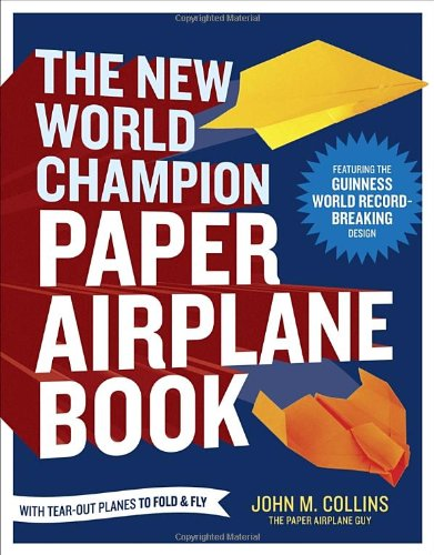 The New World Champion Paper Airplane Book, Book Cover