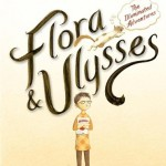 Flora and Ulysses, Book Cover