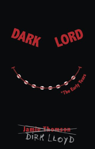Dark Lord: The Early Years, Book Cover