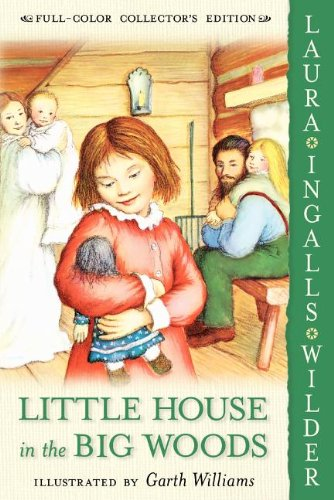 Little House in the Big Woods, Book Cover