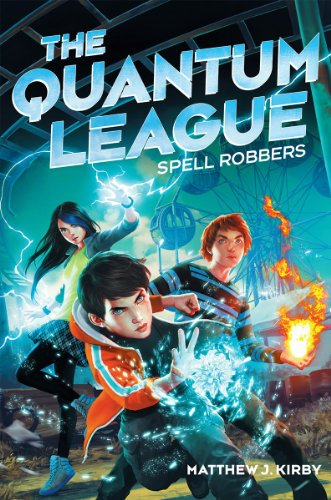 The Quantum League: Spell Robbers, Book Cover