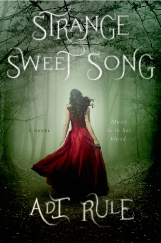 Strange Sweet Song, Book Cover