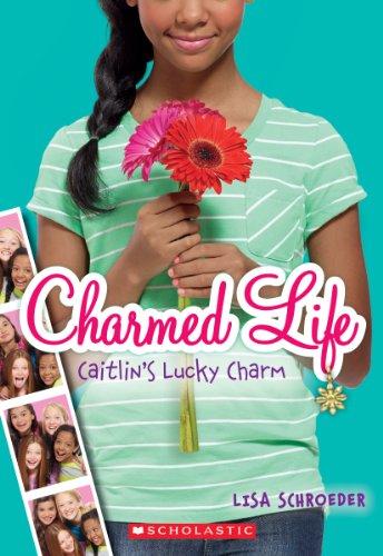 Charmed Life - Caitlin's Lucky Charm, Book Cover
