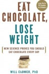 Eat Chocolate, Lose Weight - Book Cover