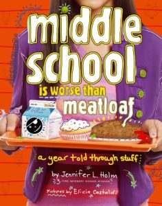 Middle School Is Worse Than Meatloaf, Book Cover
