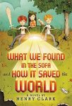 What We Found in the Soafa and How it Saved the World, Book Cover