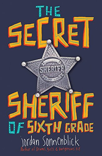 The Secret Sheriff of Sixth Grade, Book Cover
